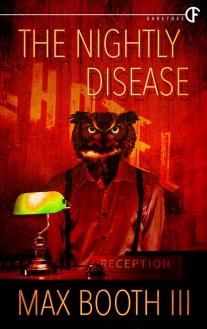 The Nightly Disease - Max Booth III