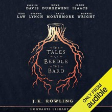The Tales Of Beedle The Bard (Hogwarts Library #3) - J.K. Rowling