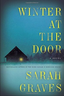 Winter at the Door: A Novel (Lizzie Snow) - Sarah Graves