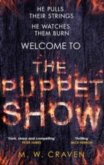 The Puppet Show - M. W. Craven