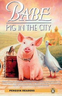 "Babe: Level 2: ""Pig in the City"" - George Miller, Judy Morris, Mark Lamprell"