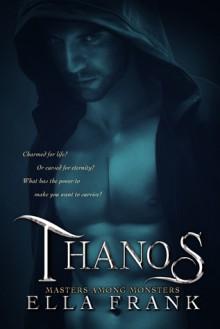 Thanos - Ella Frank