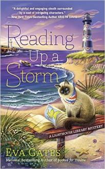 Reading Up a Storm: A Lighthouse Library Mystery - Eva Gates