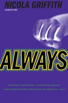 Always - Nicola Griffith