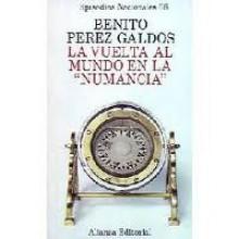 """La vuelta al mundo en la """"Numancia"""" - Benito Pérez Galdós"""