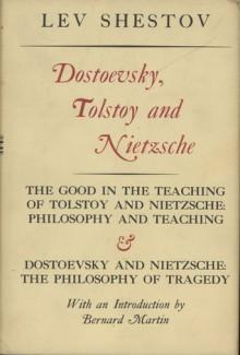 Dostoevsky, Tolstoy, and Nietzsche - Lev Shestov