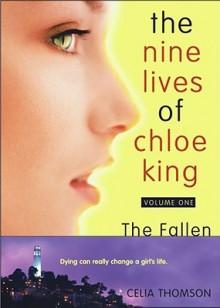 The Nine Lives of Chloe King. The Fallen. - Liz Braswell