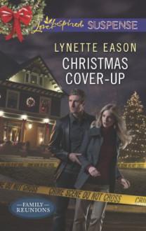 Christmas Cover-Up - Lynette Eason