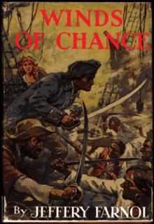 Winds of Chance - Jeffery Farnol