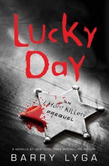Lucky Day - Barry Lyga