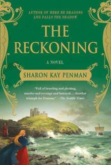 The Reckoning (Welsh Princes ,#3) - Sharon Kay Penman