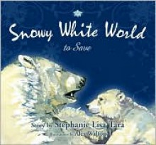 Snowy White World to Save - Andrzej Sapkowski,Richard Sale