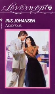 Loveswept 13: Notorious - Iris Johansen