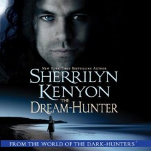 The Dream Hunter (Dream-Hunter, #1) - Sherrilyn Kenyon, Fred Berman