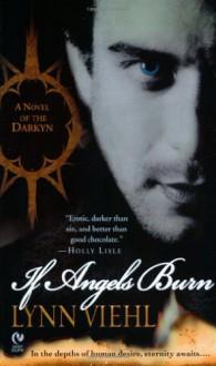 If Angels Burn - Lynn Viehl