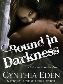 Bound In Darkness - Cynthia Eden