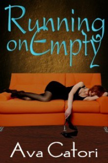 Running on Empty - Ava Catori