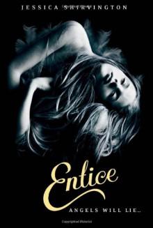 Entice (The Violet Eden Chapters #2) - Jessica Shirvington