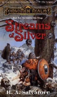 Streams of Silver - R.A. Salvatore