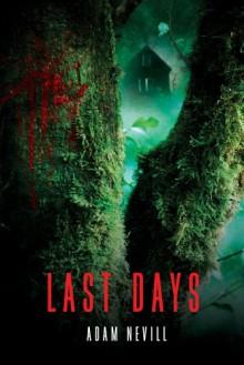 Last Days - Adam Nevill