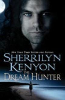 The Dream Hunter - Sherrilyn Kenyon