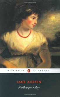 Northanger Abbey - Jane Austen, Marilyn Butler, Claire Lamont