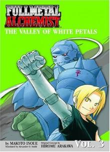 Fullmetal Alchemist: The Valley of the White Petals - Rich Amtower,Makoto Inoue,Alexander O. Smith