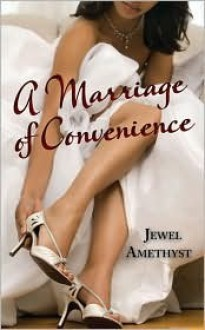 A Marriage of Convenience - Jewel Amethyst