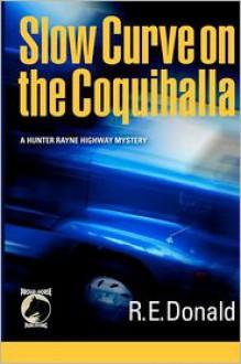 Slow Curve on the Coquihalla - R.E. Donald