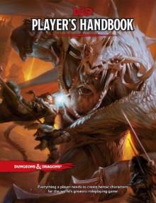 Player's Handbook (D&D Core Rulebook) - Wizards RPG Team