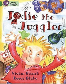 Jodie the Juggler - Vivian French