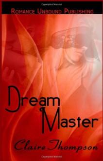 Dream Master - Claire Thompson