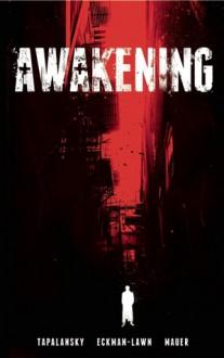 Awakening Omnibus - Nick Tapalansky, Alex Eckman-Lawn