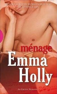 Menage (Black Lace) - Emma Holly