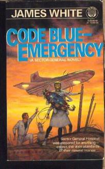 Code Blue: Emergency! - James White
