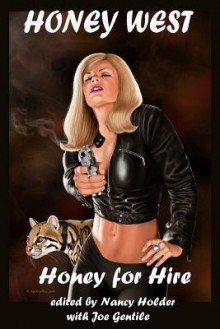 Honey West: Honey for Hire - Ed Gorman, Mel Odom, Will Murray, Nancy Holder, Joe Gentile, Fernando Ferreiro