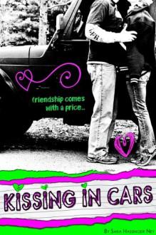 Kissing In Cars - Sara Hassinger Ney