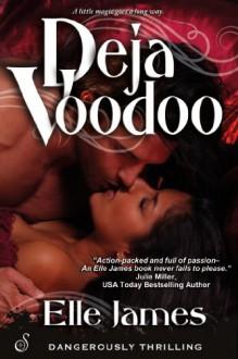 Deja Voodoo - Elle James