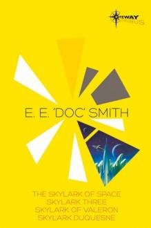 "E.E. 'Doc' Smith SF Gateway Omnibus - E.E. ""Doc"" Smith"