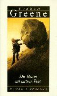 Die Reisen mit meiner Tante - Graham Greene, Brigitte Hilzensauer