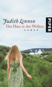 Das Haus In Den Wolken: Roman - Mechthild Sandberg-Ciletti, Judith Lennox