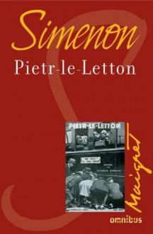 Pietr-le-Letton (French Edition) - Georges Simenon