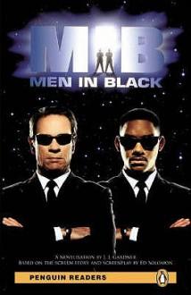 """"""" Men In Black """": Level 2 (Penguin Longman Penguin Readers) - J.J. Gardner"""