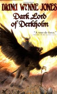 Dark Lord of Derkholm - Diana Wynne Jones