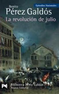 La revolución de julio - Benito Pérez Galdós