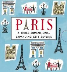 Paris: A Three-Dimensional Expanding City Skyline - Sarah McMenemy