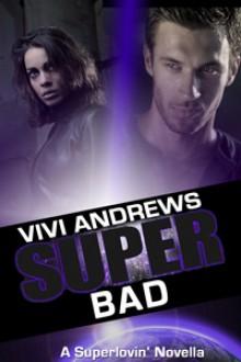 Super Bad - Vivi Andrews