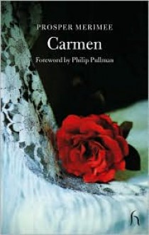 Carmen and the Venus of Ille (Hesperus Classics) - Andrew Brown, Prosper Mérimée, Philip Pullman