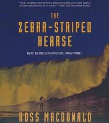 The Zebra-Striped Hearse - Ross Macdonald, Grover Gardner