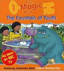 The Fountain Of Youth - Roderick Hunt